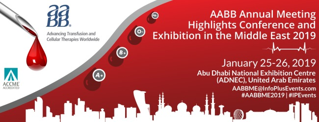 AABB Annual Meeting Highlights Conference and Exhibition in the Middle East 2019