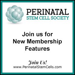 Perinatal Stem Cell Society - new membership benefits