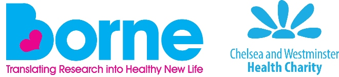 Borne a collaboration between Chelsea and Westminster Health Charity with Chelsea and Westminster Hospital